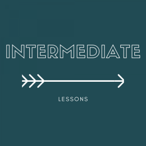 Intermediate Lessons